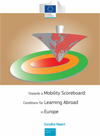 Towards a Mobility Scoreboard: Conditions for Learning Abroad in